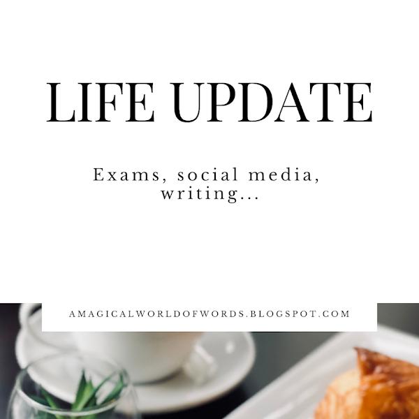 Life Update: Writing, Netflix, Bible, Social Media, Exams...