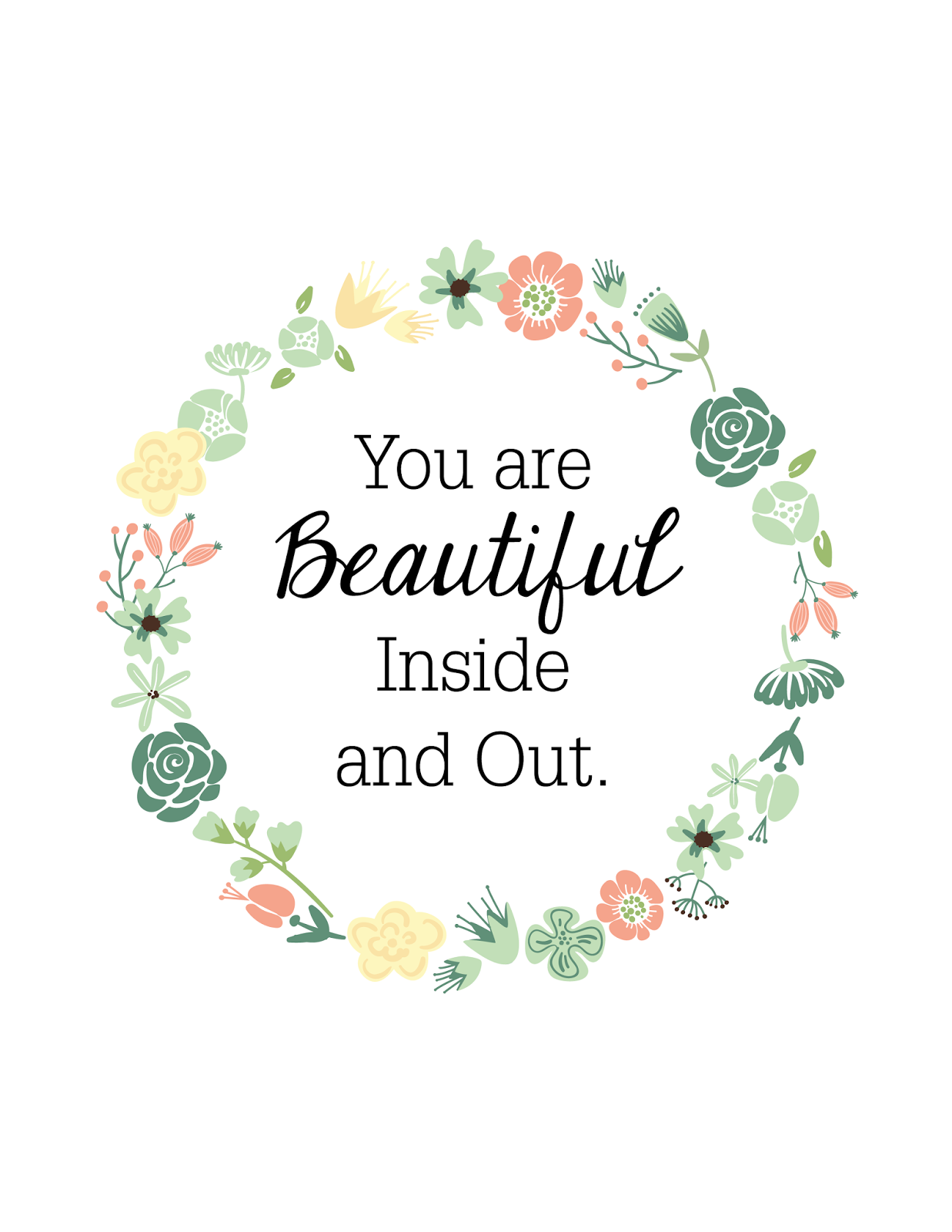 FREEBIES // YOU ARE BEAUTIFUL INSIDE & OUT - Oh So Lovely Blog