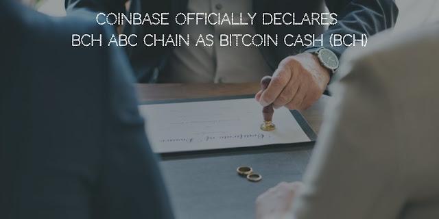 Coinbase Officially Declares BCH ABC chain as Bitcoin Cash (BCH)