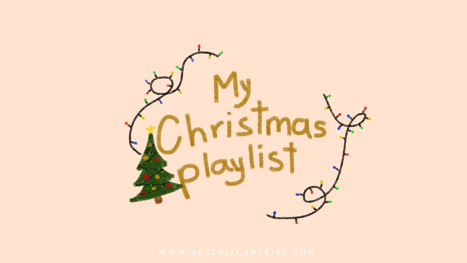 MY CHRISTMAS PLAYLIST 2017