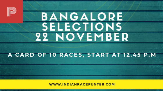 Bangalore Race Selections 22 November