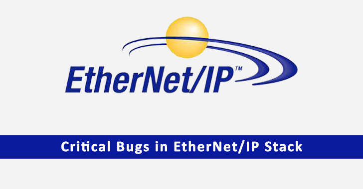 Critical Bugs in EtherNet/IP Stack