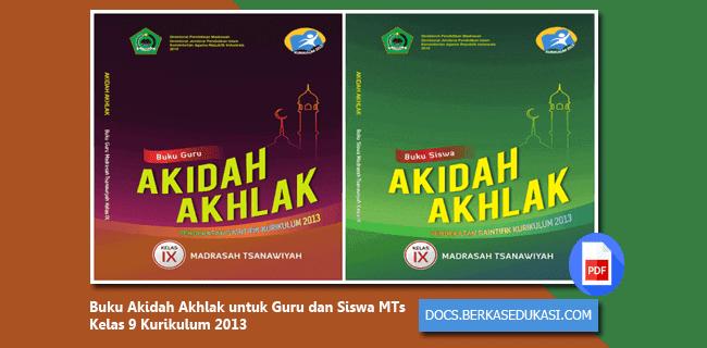 Download Buku Akidah Akhlak untuk Guru dan Siswa MTs Kelas 9 Kurikulum 2013