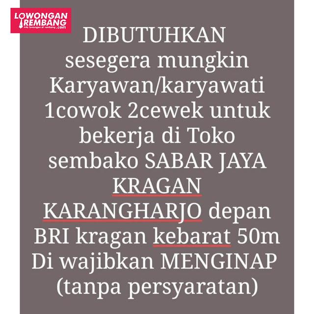 Lowongan Kerja Pegawai Toko Sembako Sabar Jaya Kragan Karangharjo Rembang