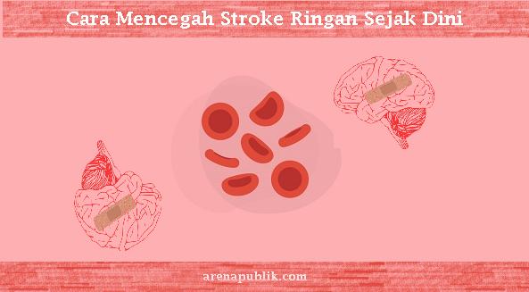Mencegah stroke ringan