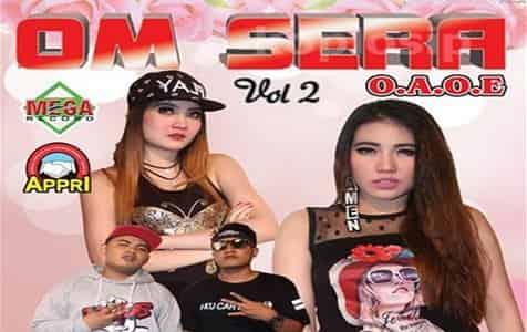 download kumpulan lagu om sera terbaru full album 2017 vol 2