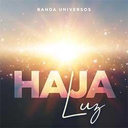 Baixar Música Gospel Haja Luz - Banda Universos Mp3