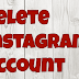 Delete Instagram Account Online Updated 2019