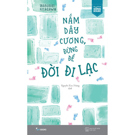 Nắm Dây Cương Đừng Để Đời Đi Lạc ebook PDF-EPUB-AWZ3-PRC-MOBI
