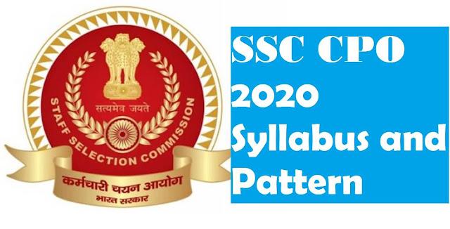 SSC CPO Syllabus & Exam Pattern 2020