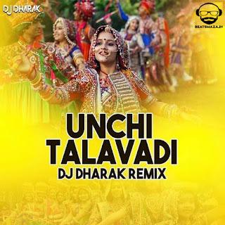 Unchi Talavadi (Remix) - DJ Dharak