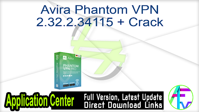 Avira Phantom VPN 2.32.2.34115 + Crack