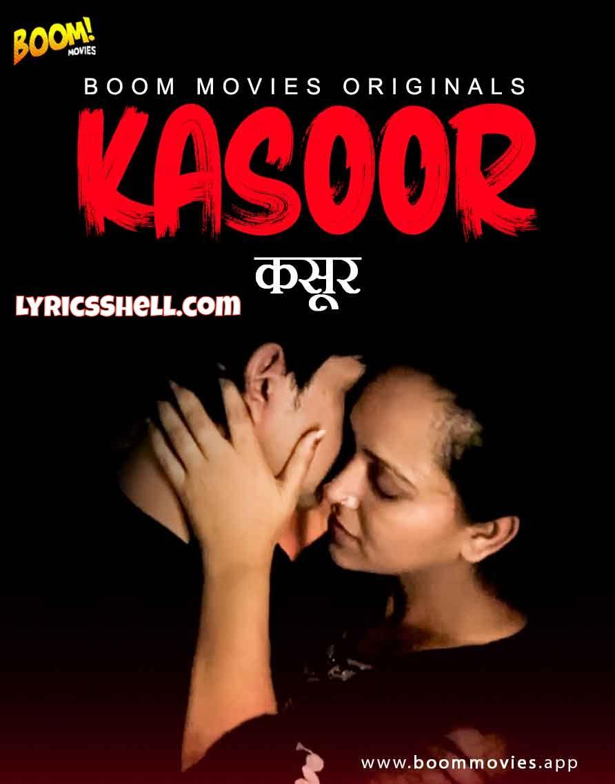 Kasoor Web Series (2021) Boom Movies: Cast, All Episodes, Watch Online
