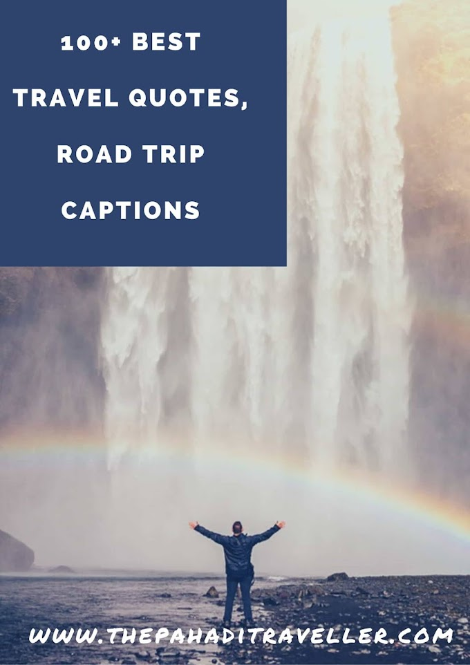 100+ Best Inspirational Travel Quotes + Best Road Trip Quotes With Friends for  Facebook , Whatsapp & Instagram.