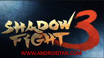 Shadow Fight 3 Mod Apk + Data v1.0.1 Unlimited Money Android Terbaru 2017