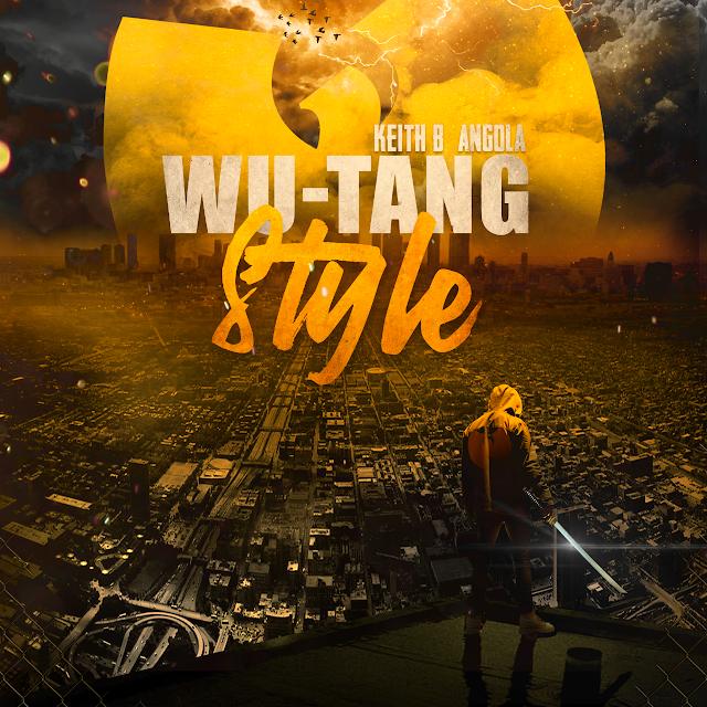 Keith B Angola Homenageia Wu-Tang Clan - Ao Mais Alto Nível