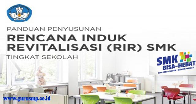 Juknis Rencana Induk Revitalisasi SMK ( RIR SMK ) Tahun Ajaran 2019/2020