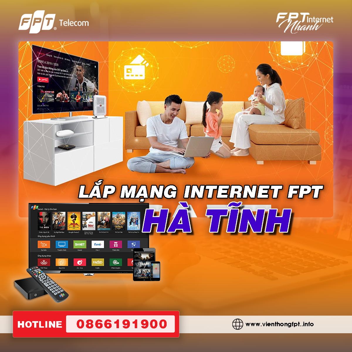 Đăng ký Internet FPT Hà Tĩnh - Miễn phí lắp đặt - Tặng 2 tháng cước
