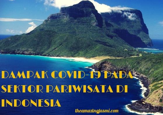 Waspadai Dampak Covid-19 pada Sektor Pariwisata di Indonesia