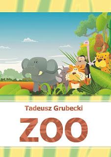 """""""Zoo"""" Tadeusz Grubecki"""