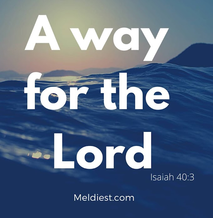 Make A Way For The Lord