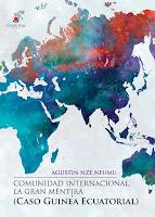 http://editorialcirculorojo.com/comunidad-internacional-la-gran-mentira-caso-guinea-ecuatorial/