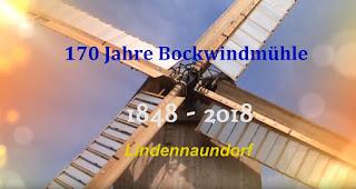 170 Jahre Bockwindmühle Lindennaundorf