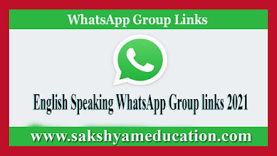English Speaking WhatsApp Group links-2021