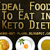 Ideal Foods To Eat in Keto Diet