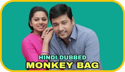 Monkey Bag Hindi Dubbed Movie
