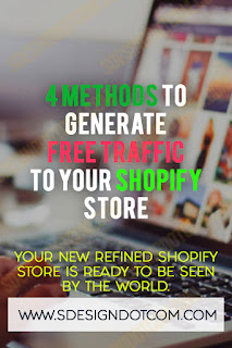 4 methods to generate free traffic to your Shopify store