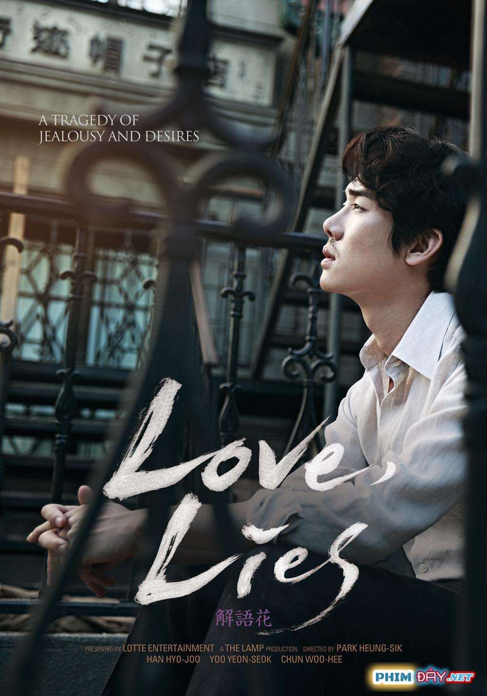 Tình Yêu Giả Dối - Love, Lies (2016)