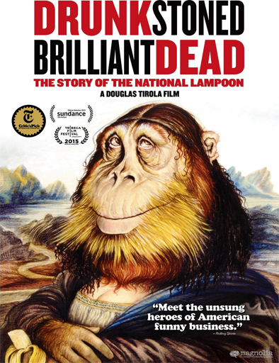 Ver Drunk Stoned Brilliant Dead: The Story of the National Lampoon (2015) Online