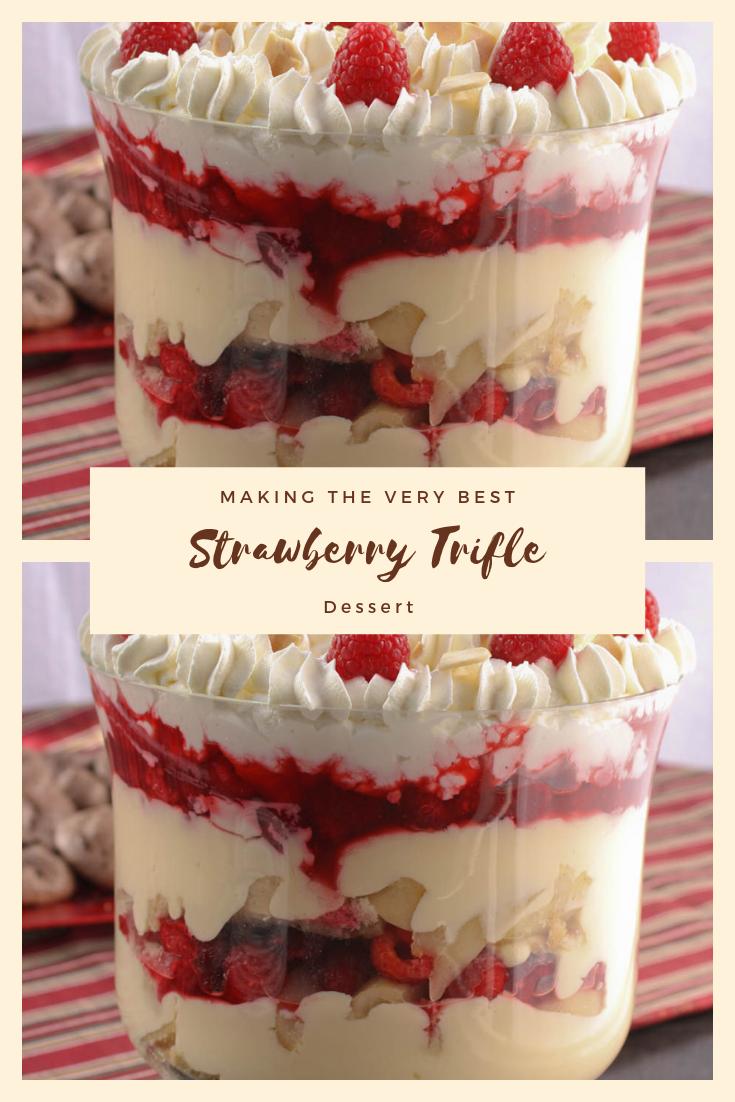 #Making The Very #Best #Strawberry #Trifle #Dessert