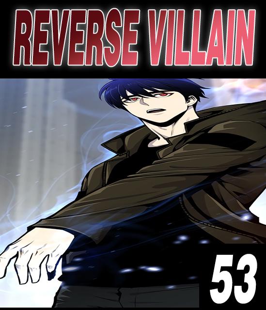 Reverse Villain - 53