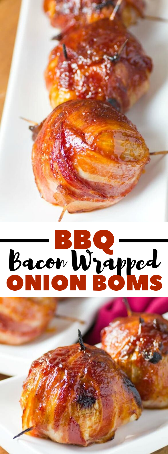 BBQ BACON WRAPPED ONION BOMBS #dinner #gameday