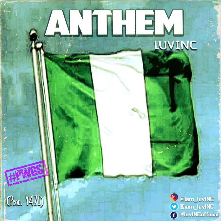 luvINC - Anthem #Arewapublisize