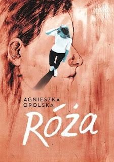 Róża - Agnieszka Opolska