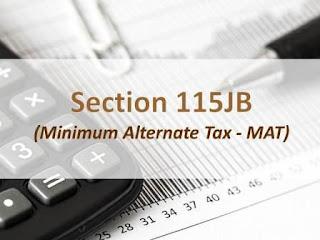 Section 115JB – Minimum Alternate Tax (MAT) in India