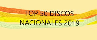 Top 50 discos nacionales 2019