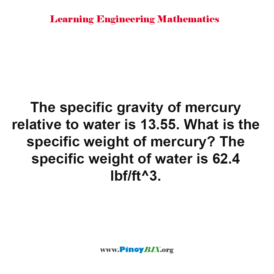 What is the specific weight of mercury?