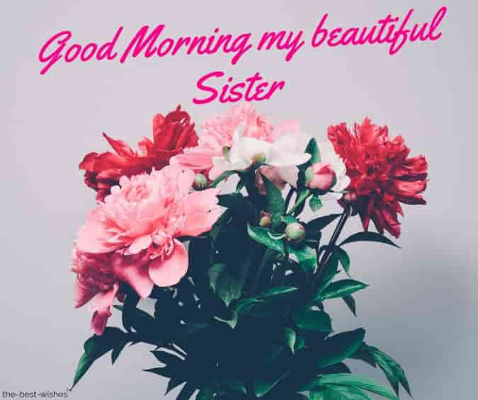 gud mrng my beautiful sister
