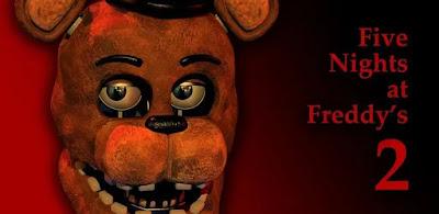 تحميل لعبة Five Nights at Freddy's 2 للاندرويد اخر اصدار