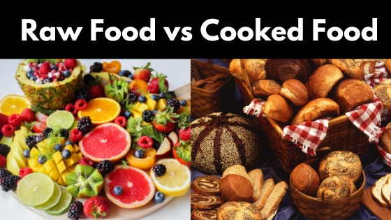 raw vs cooked foods