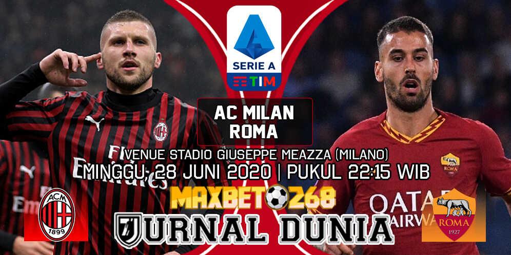 Prediksi AC Milan vs AS Roma 28 Juni 2020b Pukul 02:15 WIB