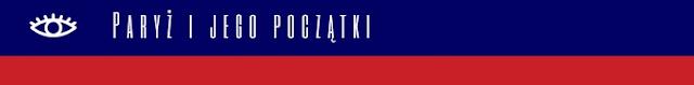 http://www.biurograndtour.pl/paryz-i-jego-poczatki
