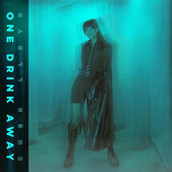 CHER LLOYD - One Drink Away