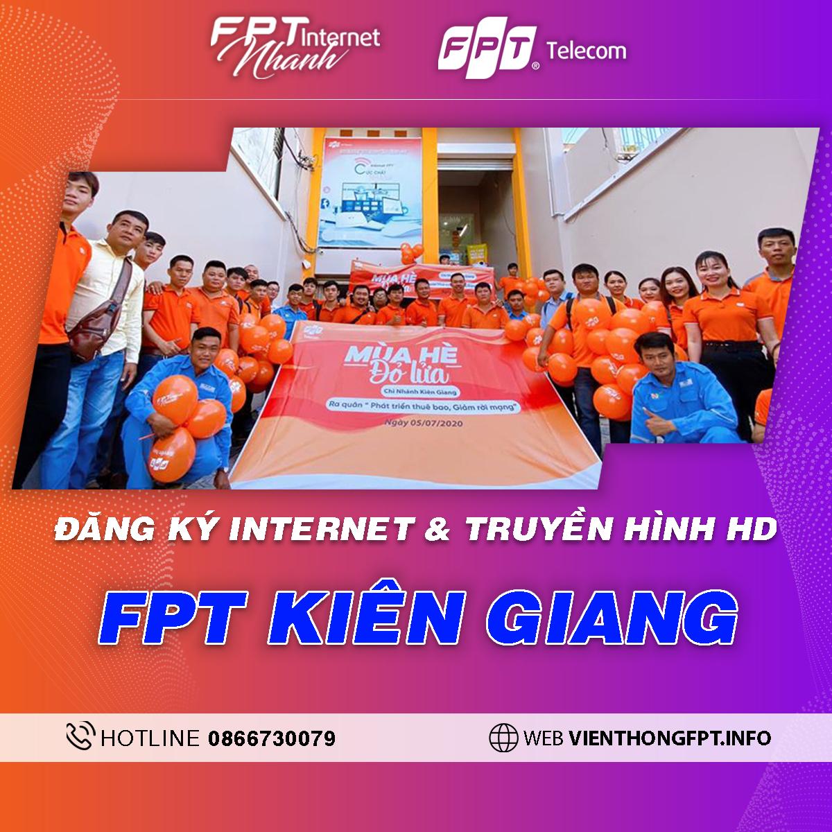 Chi nhánh FPT Kiên Giang - Tổng đài lắp mạng Internet + Truyền hình FPT