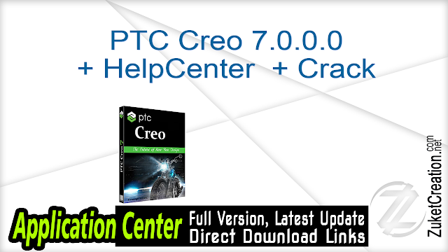 PTC Creo 7.0.0.0 + HelpCenter + Crack