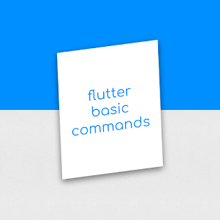flutter basic commands